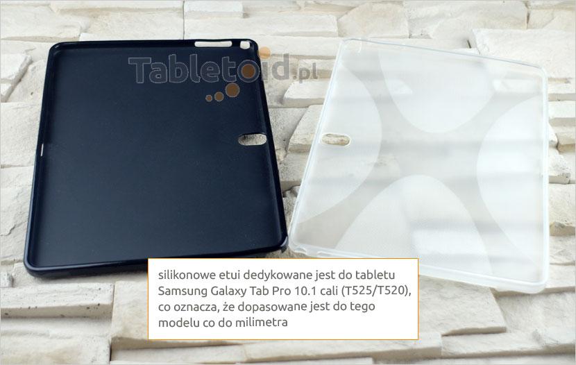 Silikonowe pokrowce dedykowane do tabletu  Samsung Galaxy Tab Pro 10.1
