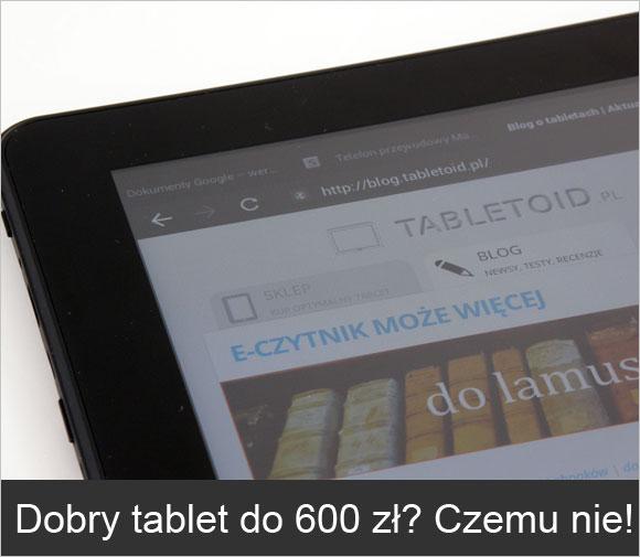 dobry tablet do 600 zł